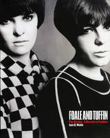 Foale and Tuffin: The Sixties. A...