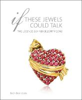 If These Jewels Could Talk: The...