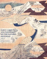 Early Carpets and Tapestries on the...
