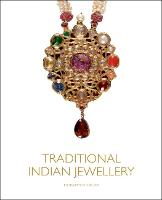 Traditional Indian Jewellery: The...