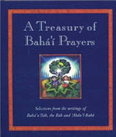 A Treasury of Bahai Prayers:...