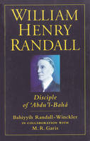 William Henry Randall: Disciple of...