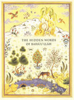 The Hidden Words: Hidden Words of...