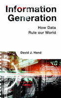 Information Generation: How Data Rule...