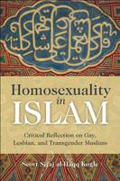 Homosexuality in Islam: Critical...