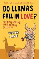 Do Llamas Fall in Love?: 33 ...