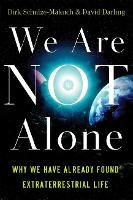 We Are Not Alone: Why We Have Already...