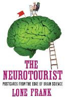 The Neurotourist: Postcards from the...