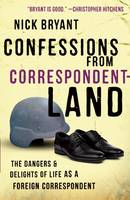 Confessions from Correspondentland:...