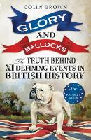 Glory and B*llocks: The Truth Behind...