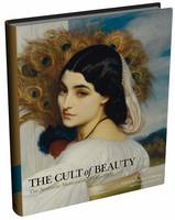 The Cult of Beauty: The Aesthetic...