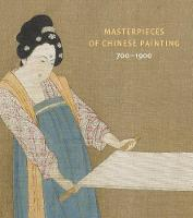 Masterpieces of Chinese Painting:...