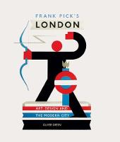 Frank Pick's London: Art, Design and...