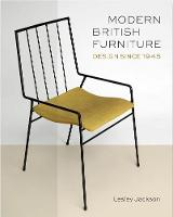 Modern British Furniture: Design Since 1945