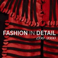 Fashion in Detail: 1700 - 2000