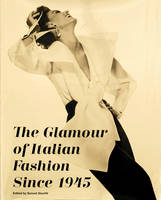 The Glamour of Italian Fashion: Since...