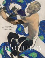 Diaghilev and the Golden Age of the...