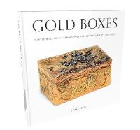 Gold Boxes: Masterpieces from the...