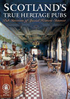 Scotland's True Heritage Pubs: Pub...