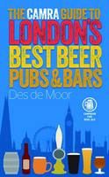 The CAMRA Guide to London's Best ...