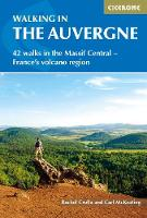 Walking in the Auvergne: 42 Walks in...