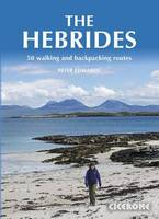 The Hebrides: 50 Walking and...