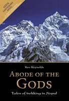 Abode of the Gods: Tales of Trekking...