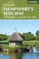 Walking Hampshire's Test Way: The...