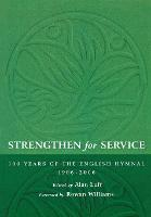 Strengthen for Service: One Hundred...