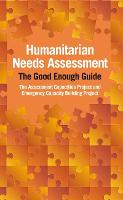 Humanitarian Needs Assessment: The...