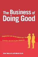 The Business of Doing Good: Insights...