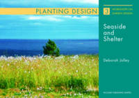 Planting and Design for Seaside and...
