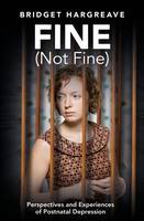 Fine (Not Fine): Perspectives and...