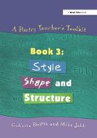 A Poetry Teacher' Toolkit: Bk.3:...