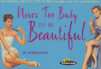 Never Too Busy to Be Beautiful:...