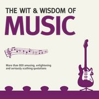 Wit & Wisdom: Music: Unforgettable...