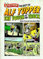 Victor the Best of Alf Tupper the...
