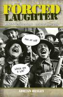 Forced Laughter: Jokes for Military...