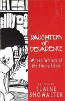 Daughters of Decadence: Women Writers...