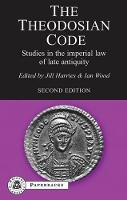 The Theodosian Code: Studies in the...