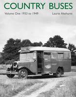 Country Buses: 1933-1949: v. 1