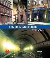 London's Disused Underground ...