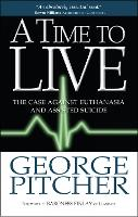 A Time to Live: The Cases Against...