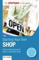 Starting Your Own Shop: All You Need...