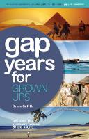 Gap Years for Grown Ups: Because Gap...