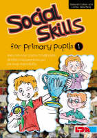 Social Skills for Primary Pupils: Bk. 1