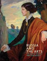 Russia and the Arts: The Age of...