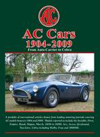 AC Cars 1904-2009: From Auto-Carrier to Cobra