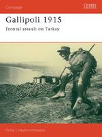 Gallipoli, 1915: Frontal Assault on...