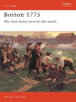 Boston, 1775: The Shot Heard Around...